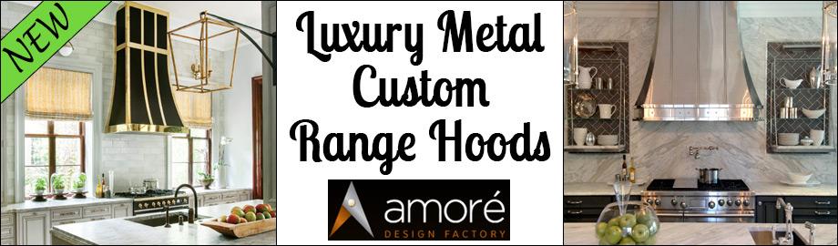 Amore Design Factory Custom Range Hoods