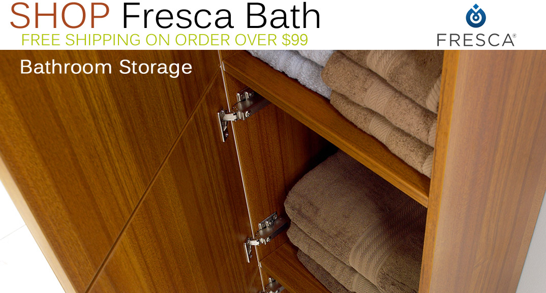 Fresca Bathroom Storage