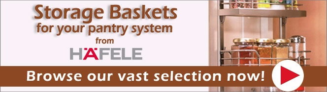 Hafele Storage Baskets for Pantry System